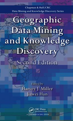 Geographic Data Mining and Knowledge Discovery, Second Edition book cover