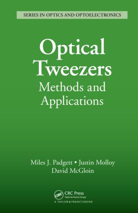 Optical Tweezers: Methods and Applications, 1st Edition (Hardback) book cover