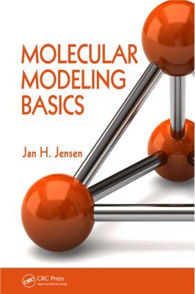 Molecular Modeling Basics: 1st Edition (Paperback) book cover