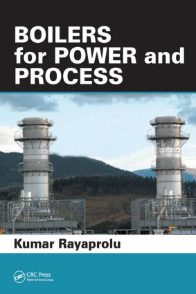 Boilers for Power and Process: 1st Edition (Hardback) book cover