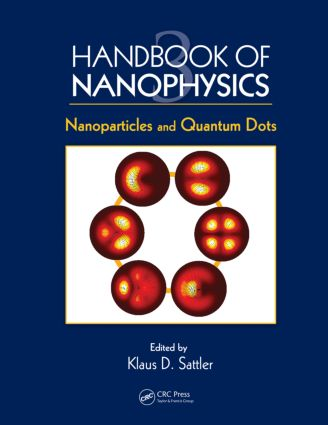 Handbook of Nanophysics: Nanoparticles and Quantum Dots, 1st Edition (Hardback) book cover