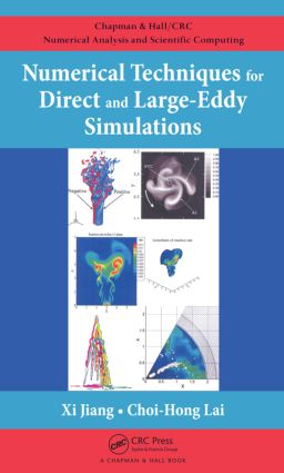 Numerical Techniques for Direct and Large-Eddy Simulations book cover