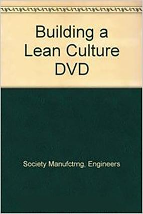 Building a Lean Culture DVD: 1st Edition (DVD) book cover