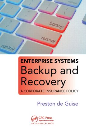 Enterprise Systems Backup and Recovery: A Corporate Insurance Policy, 1st Edition (Paperback) book cover