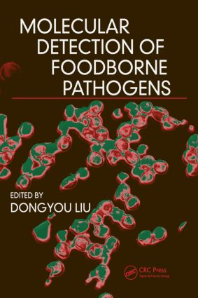 Molecular Detection of Foodborne Pathogens: 1st Edition (Hardback) book cover