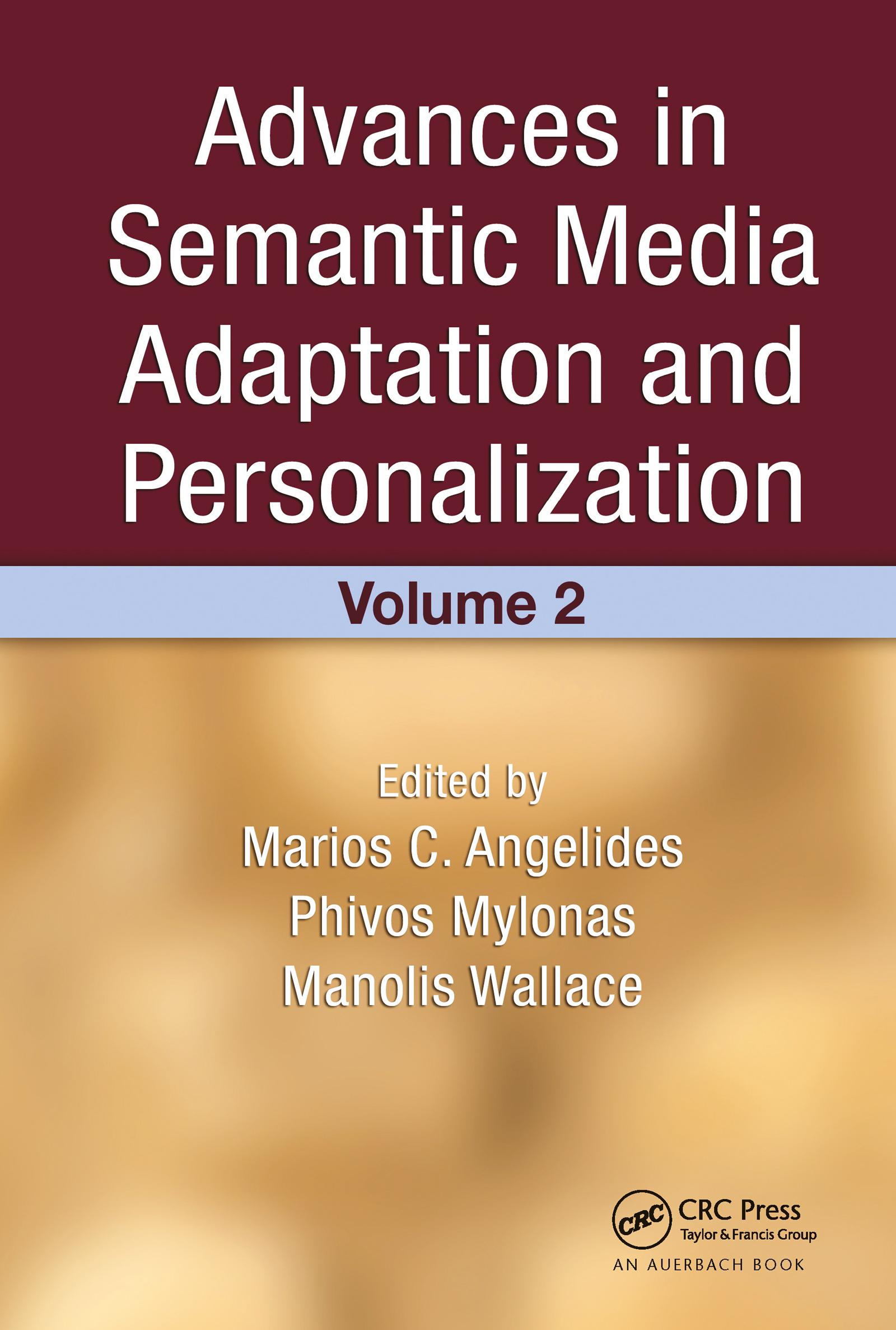Advances in Semantic Media Adaptation and Personalization, Volume 2: 2nd Edition (Hardback) book cover