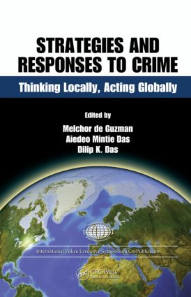 Strategies and Responses to Crime: Thinking Locally, Acting Globally book cover