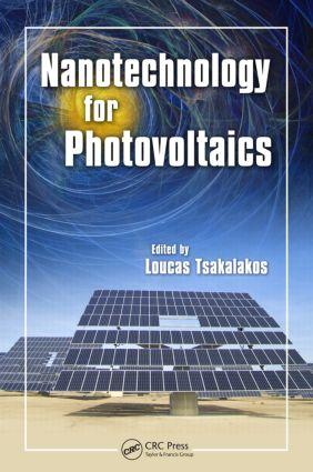 Nanotechnology for Photovoltaics: 1st Edition (Hardback) book cover