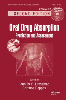 Oral Drug Absorption: Prediction and Assessment, Second Edition, 2nd Edition (Hardback) book cover