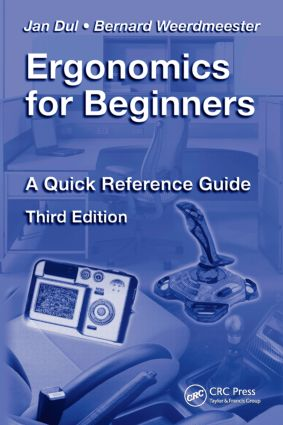 Ergonomics for Beginners: A Quick Reference Guide, Third Edition, 3rd Edition (Paperback) book cover