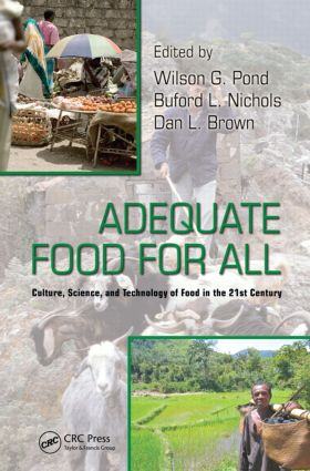 Adequate Food for All: Culture, Science, and Technology of Food in the 21st Century (Hardback) book cover