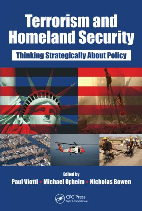 Terrorism and Homeland Security: Thinking Strategically About Policy, 1st Edition (Paperback) book cover