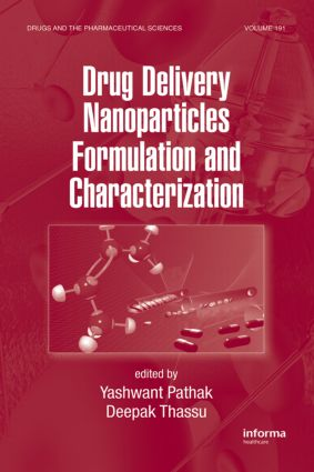 Drug Delivery Nanoparticles Formulation and Characterization: 1st Edition (Hardback) book cover