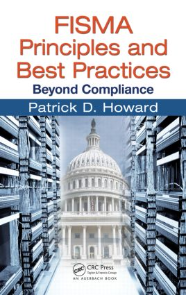FISMA Principles and Best Practices: Beyond Compliance, 1st Edition (Paperback) book cover