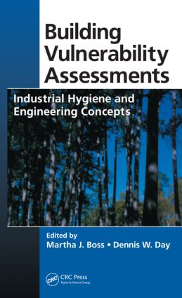 Building Vulnerability Assessments: Industrial Hygiene and Engineering Concepts, 1st Edition (Hardback) book cover