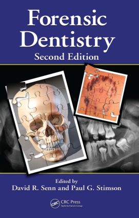 Forensic Dentistry: 2nd Edition (Hardback) book cover