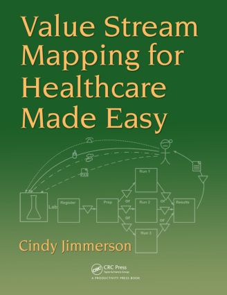 Value Stream Mapping for Healthcare Made Easy: 1st Edition (Paperback) book cover
