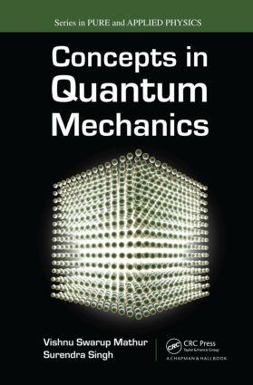 Concepts in Quantum Mechanics: 1st Edition (Hardback) book cover