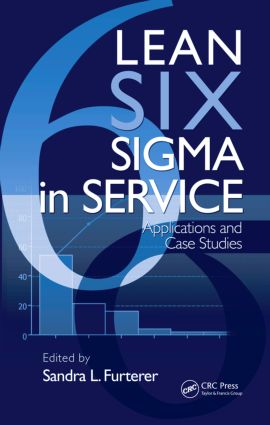 Lean Six Sigma in Service: Applications and Case Studies, 1st Edition (Hardback) book cover