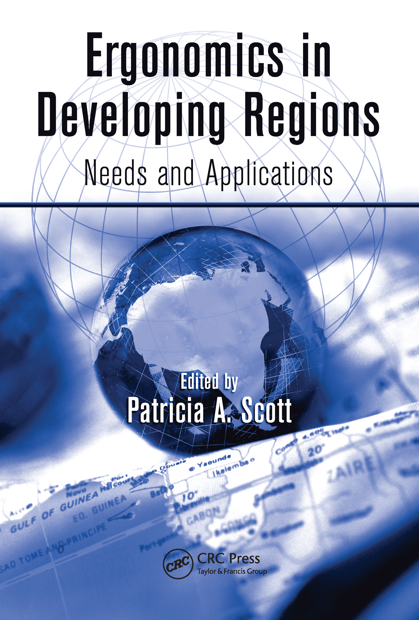 Ergonomics in Developing Regions: Needs and Applications (Hardback) book cover