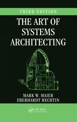 The Art of Systems Architecting: 3rd Edition (Hardback) book cover