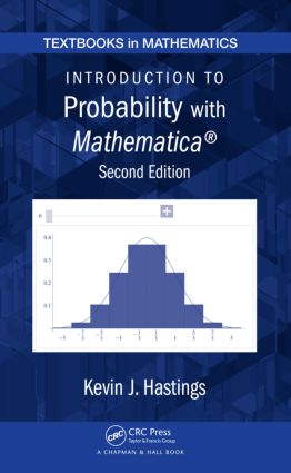 Introduction to Probability with Mathematica: 2nd Edition (Hardback) book cover