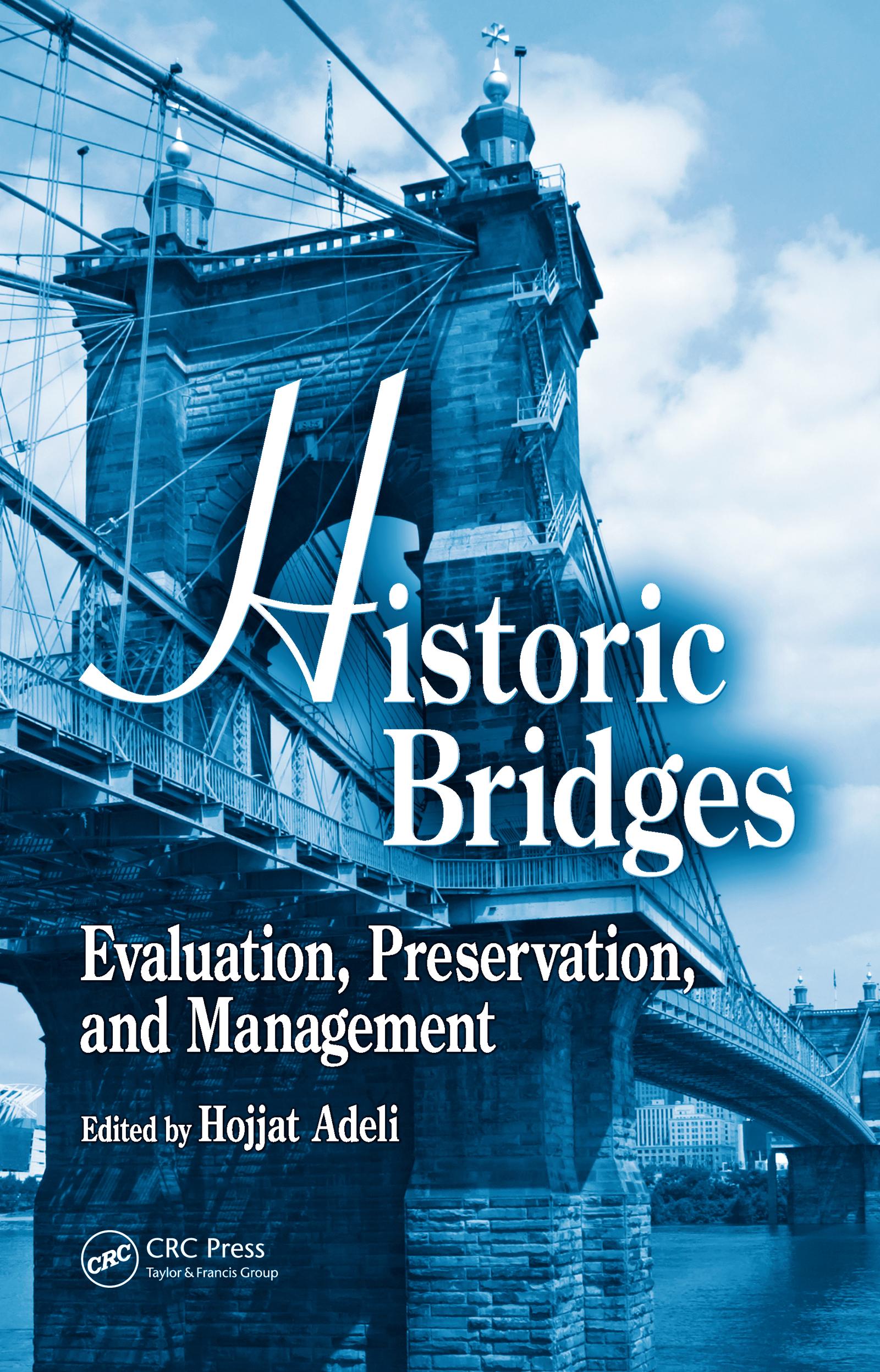 Historic Bridges: Evaluation, Preservation, and Management, 1st Edition (Hardback) book cover