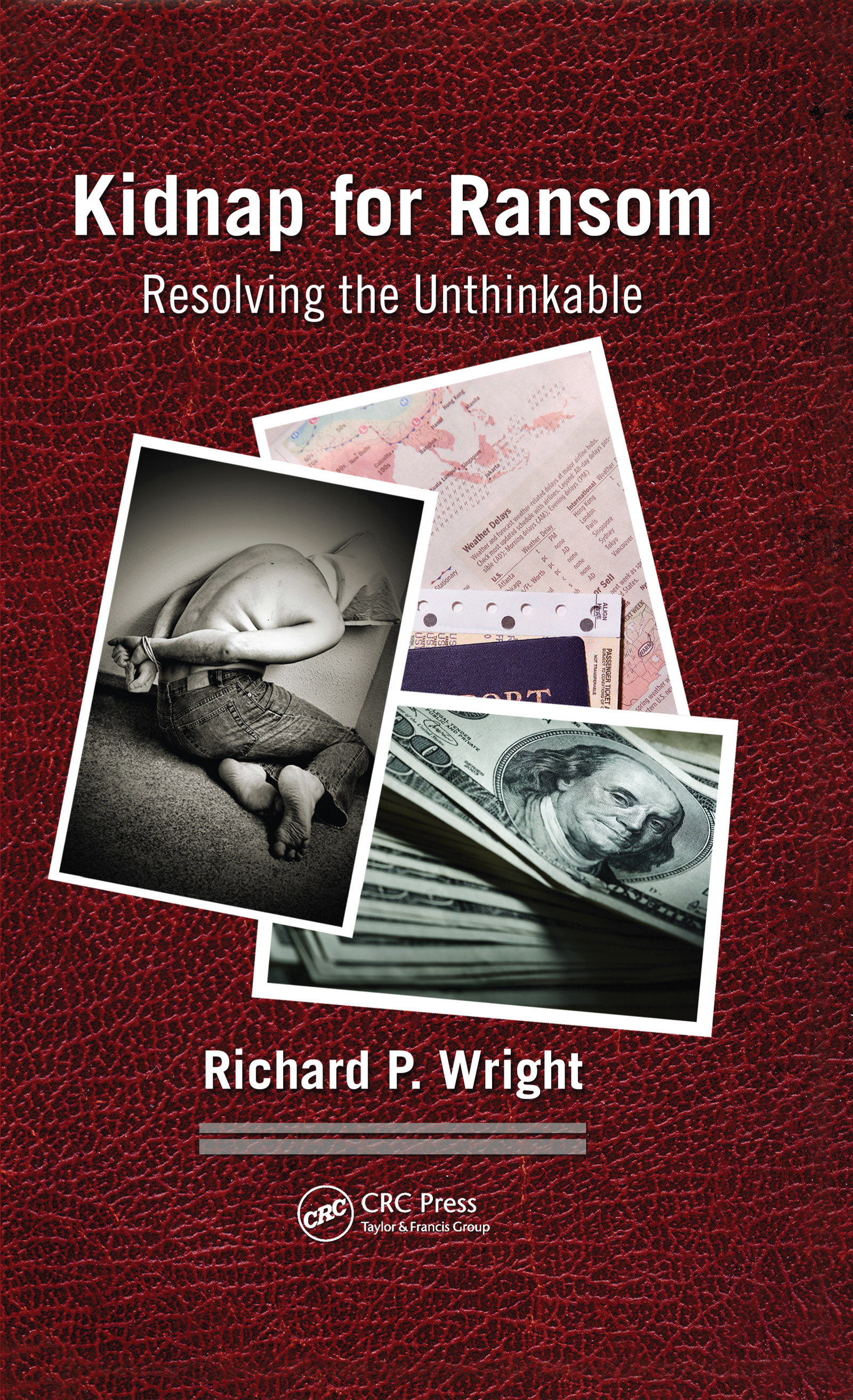 Kidnap for Ransom: Resolving the Unthinkable, 1st Edition (Hardback) book cover