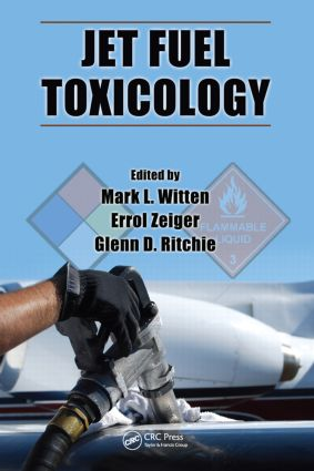 Jet Fuel Toxicology: 1st Edition (Hardback) book cover