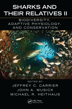 Sharks and Their Relatives II: Biodiversity, Adaptive Physiology, and Conservation (Hardback) book cover