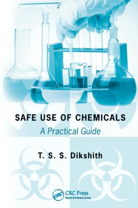 Safe Use of Chemicals: A Practical Guide, 1st Edition (Hardback) book cover