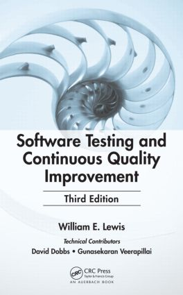 Software Testing and Continuous Quality Improvement, Third Edition: 3rd Edition (Hardback) book cover