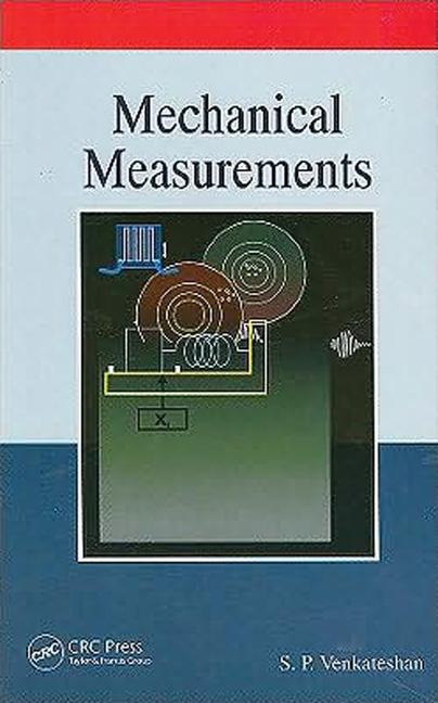 Mechanical Measurements: 1st Edition (Hardback) book cover