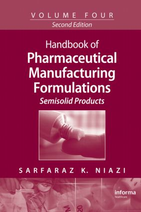 Handbook of Pharmaceutical Manufacturing Formulations: Semisolid Products, 2nd Edition (Hardback) book cover