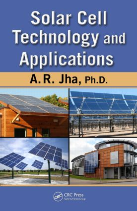 Solar Cell Technology and Applications: 1st Edition (Hardback) book cover