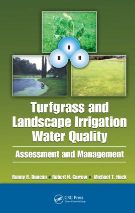 Turfgrass and Landscape Irrigation Water Quality: Assessment and Management, 1st Edition (Hardback) book cover