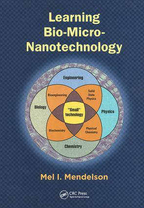 Learning Bio-Micro-Nanotechnology: 1st Edition (Hardback) book cover
