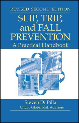 Slip, Trip, and Fall Prevention: A Practical Handbook, Second Edition, 2nd Edition (Hardback) book cover