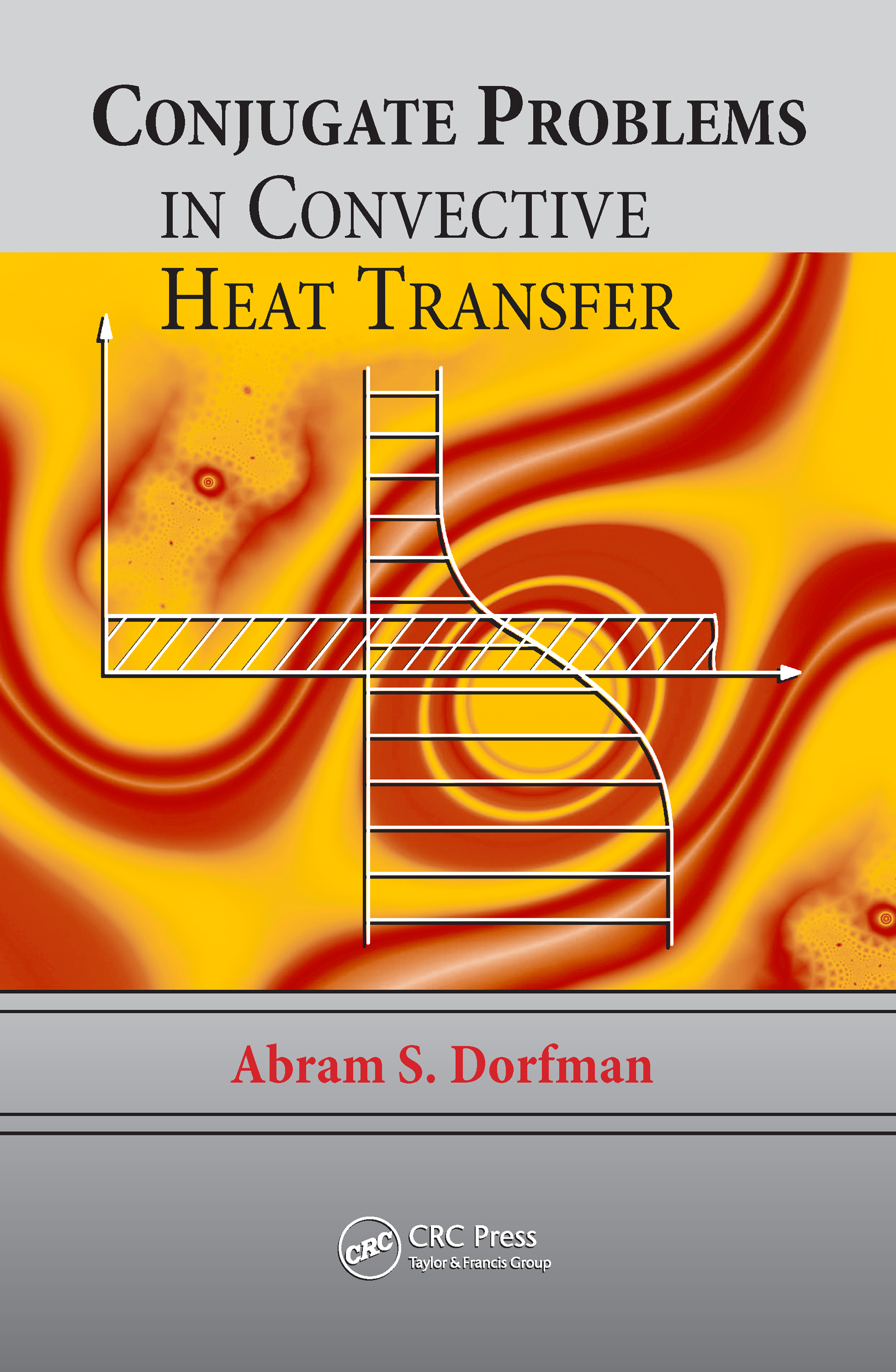 Conjugate Problems in Convective Heat Transfer book cover