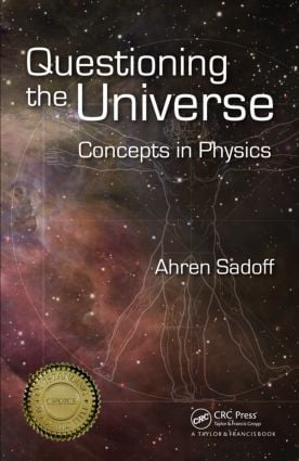 Questioning the Universe: Concepts in Physics, 1st Edition (Paperback) book cover