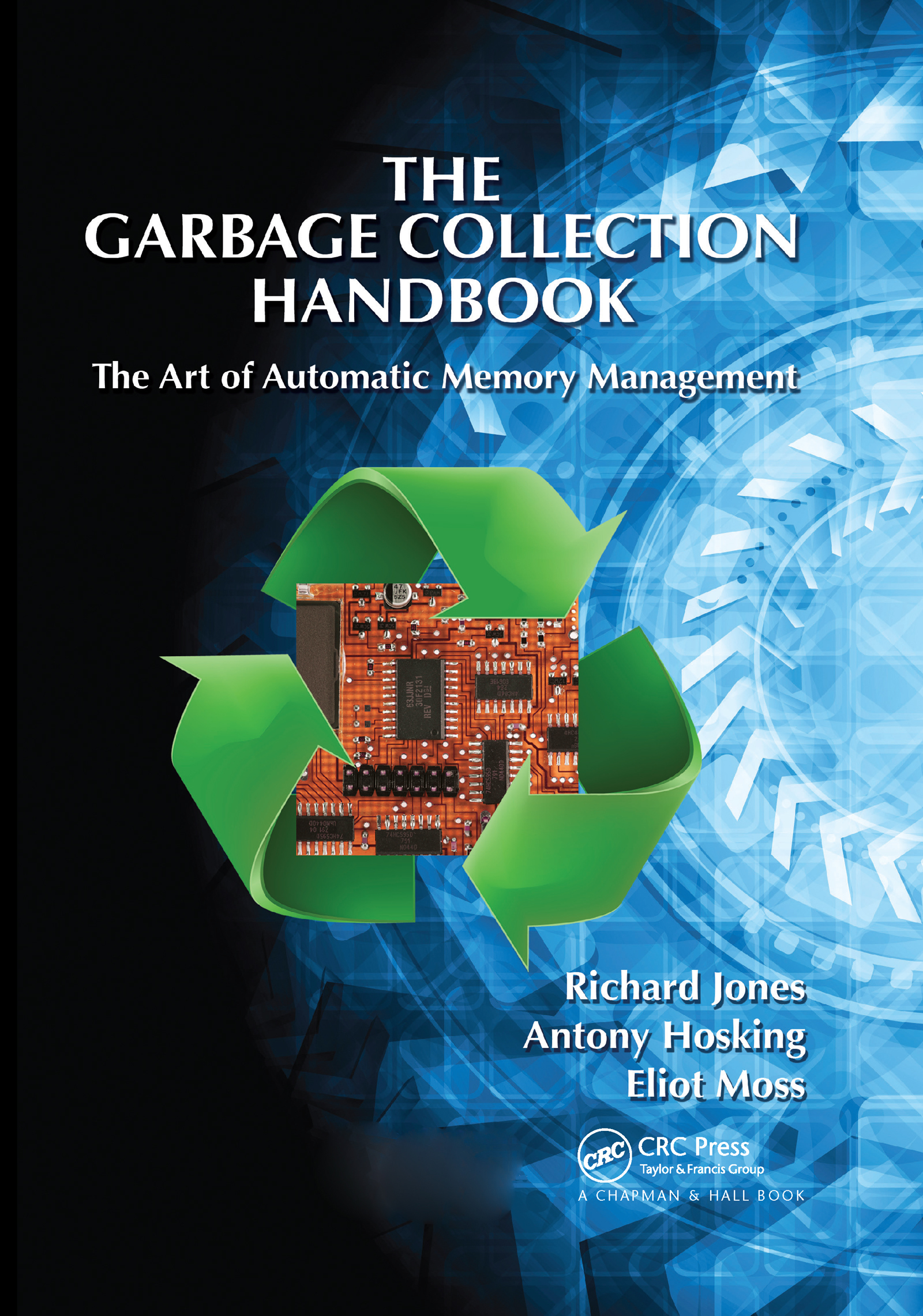 The Garbage Collection Handbook: The Art of Automatic Memory Management book cover