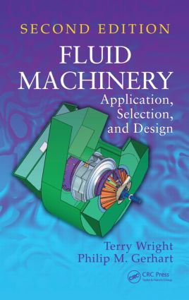 Fluid Machinery: Application, Selection, and Design, Second Edition, 2nd Edition (Hardback) book cover