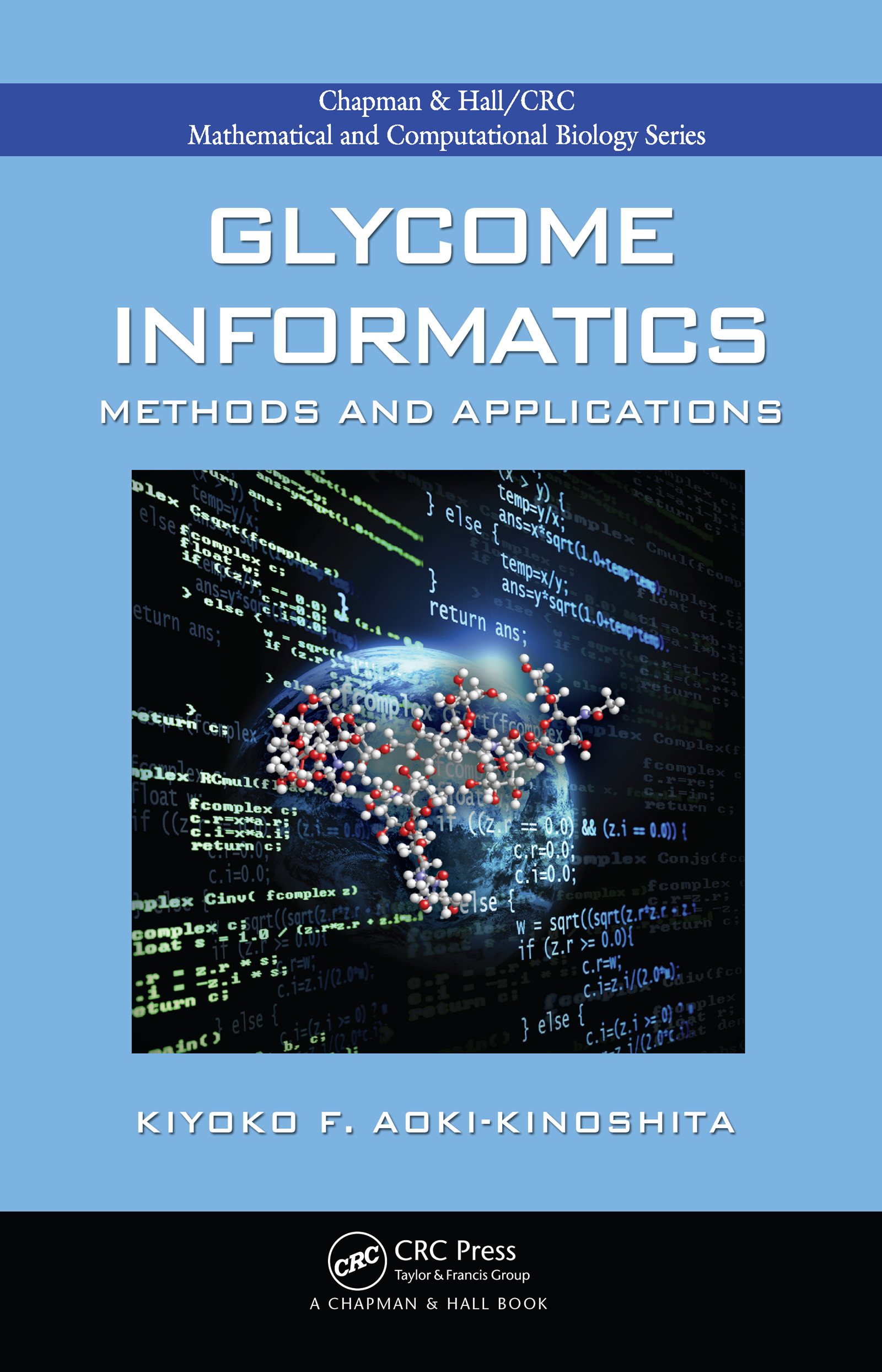 Glycome Informatics: Methods and Applications, 1st Edition (Hardback) book cover