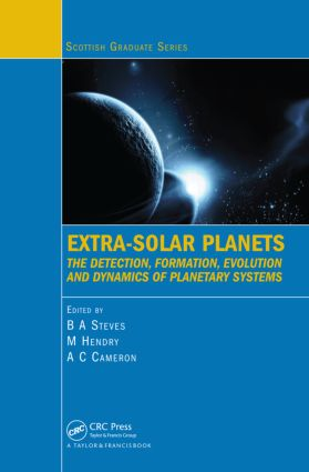 Extra-Solar Planets: The Detection, Formation, Evolution and Dynamics of Planetary Systems book cover