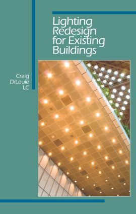 Lighting Redesign for Existing Buildings: 1st Edition (Hardback) book cover