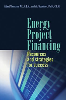 Energy Project Financing: Resources and Strategies for Success (Hardback) book cover