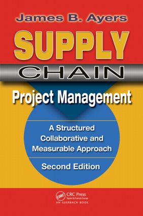 Supply Chain Project Management.: 2nd Edition (Hardback) book cover