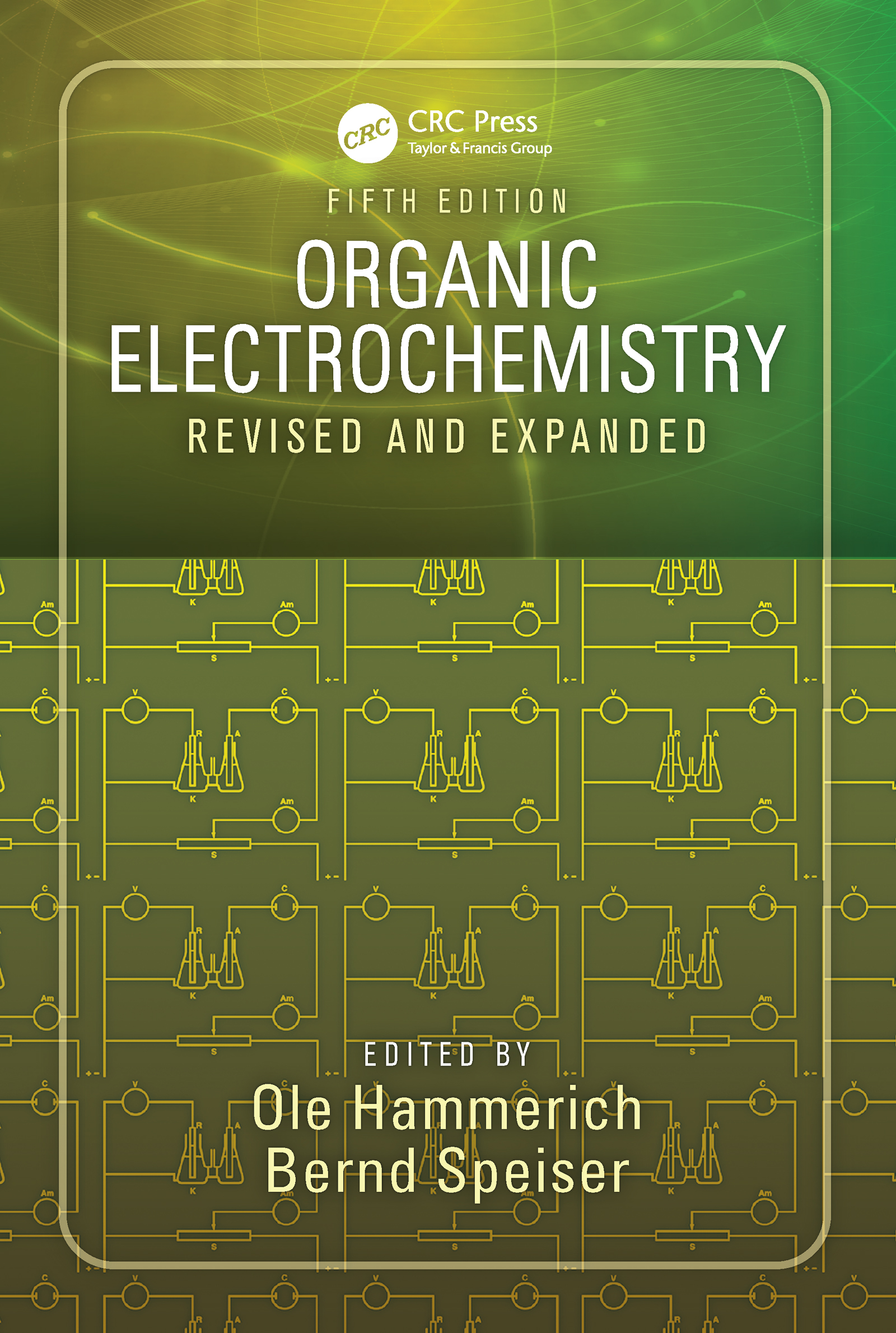 Organic Electrochemistry: Revised and Expanded, 5th Edition (Hardback) book cover