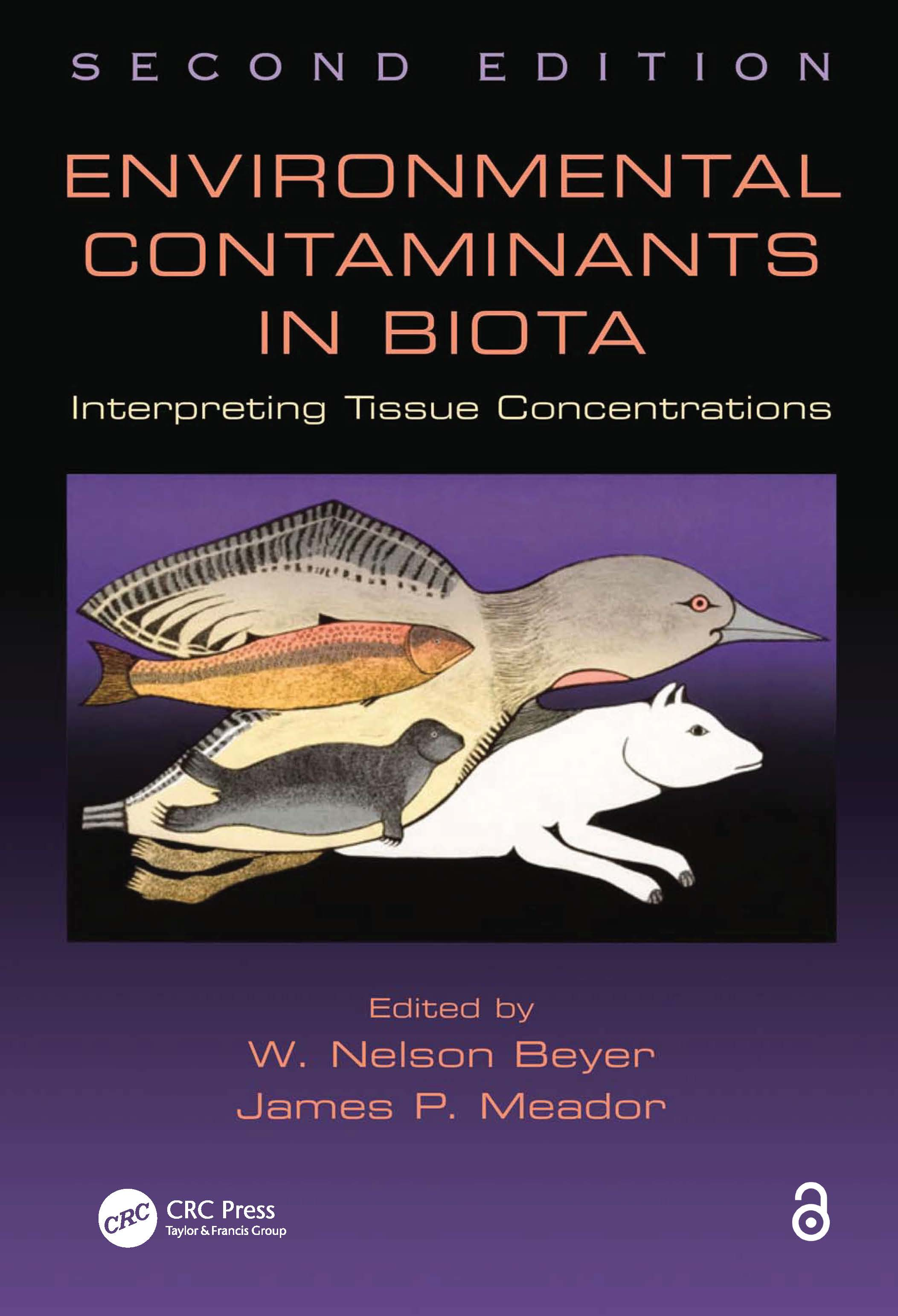 Environmental Contaminants in Biota: Interpreting Tissue Concentrations, Second Edition, 2nd Edition (Hardback) book cover