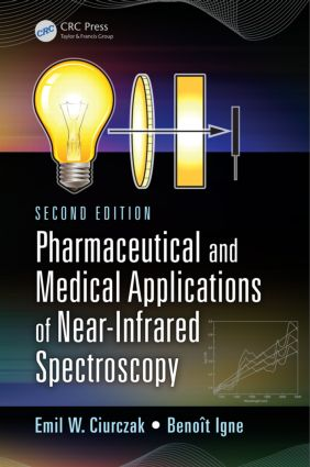 Pharmaceutical and Medical Applications of Near-Infrared Spectroscopy: 2nd Edition (Hardback) book cover